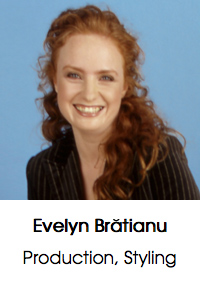 Evelyn Brătianu, Production, Styling